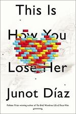 NEW - This Is How You Lose Her by Diaz, Junot