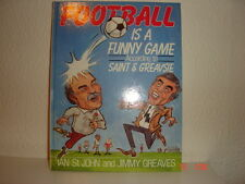 FOOTBALL IS A FUNNY GAME ACCORDING TO SAINT & GREAVSIE (1986) HARDBACK