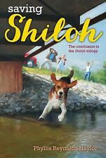 The Shiloh Quartet Ser.: Saving Shiloh by Phyllis Reynolds Naylor (1999,...