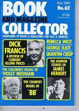 DICK FRANCIS / BB / JAMES HERBERT / VIOLET NEEDHAM Book Collector  62 May 1989