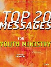 NEW - The Top 20 Messages for Youth Ministry by Kochenburger, Jim