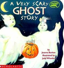 A Very Scary Ghost Story (Cartwheel) by Joanne Barkan, Good Book