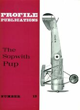 SOPWITH PUP: PROFILE PUBLICATIONS No.13/ AUGMENTED NEW-PRINT FACSIMILE ED
