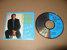Otis Clay Watch Me Now cd 1989 Excellent Condition