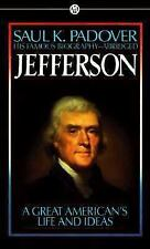 Jefferson: A Great American's Life and ideas Saul K. Padover Mass Market Paperb