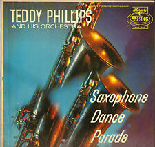 "TEDDY PHILLIPS ""SAXOPHONE DANCE PARADE"" 50'S LP MERCURY WING 12128"