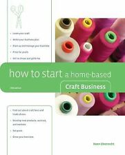 How to Start a Home-Based Craft Business by Kenn Oberrecht