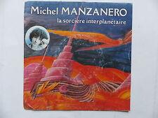 MICHEL MANZANERO La sorciere interplanetaire 2C008 72564