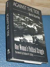 Against the Tide: Woman's Political Struggle Harriet Keyserling HC/DJ 1st SIGNED