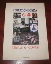 """Libri/Riviste/Giornali """" EDUCAZIONE CIVICA DIRITTI E DOVERI """" Erregraf"""