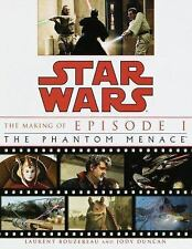 The Making of Star Wars, Episode I - The Phantom Menace by Judy Duncan, Laurent