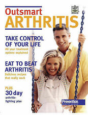 Outsmart Arthritis: Improve Your Health and Feel Great with This Easy-to-follow