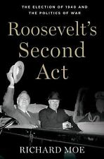 Pivotal Moments in American History: Roosevelt's Second Act : The Election of 19
