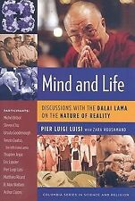 Mind and Life: Discussions with the Dalai Lama on the Nature of Reality Luisi
