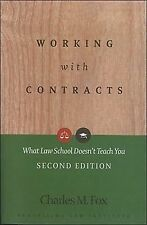 Working With Contracts: What Law School Doesn't Teach You, 2nd Edition  PLI's C