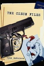 The czech Files by Ryan Anderson (2007, Paperback)