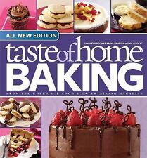 Taste of Home Baking, All NEW Edition: 725+ Recipes & Variations from -ExLibrary