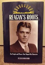 Signed by Author Presidential Biography: Reagan's Roots by Peter Hannaford