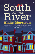 South of the River by Blake Morrison (Paperback, 2008)