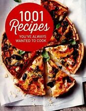 1001 RECIPES YOU'VE ALWAYS WANTED TO COOK -  (PAPERBACK) NEW