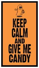 Fridge Magnet: KEEP CALM and GIVE ME CANDY (Halloween)