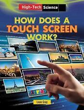 How Does a Touch Screen Work? (High-Tech Science)-ExLibrary