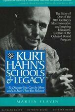 Kurt Hahn's Schools and Legacy : Outward Bound by Martin Flavin (1996,...