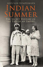 Indian Summer: The Secret History of the End of an Empire, Von Tunzelmann, Alex,