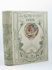 THE ROSE FAIRY BOOK - Strang, Mrs. Herbert. Illus. by Govey, Lilian A.