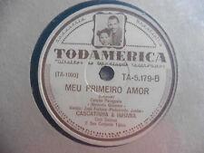 Cascatinha & Inhana - India / Meu Primeiro Amor - 78 giri