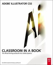 Adobe Illustrator CS5 Classroom in a Book by Adobe Creative Team, ., Good Book
