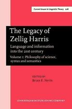 The Legacy of Zellig Harris: Language and information into the 21st century. V..
