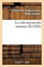 Le Vade-Mecum des Ministres, by Francois Salignac De La Mothe Fenelon and...