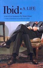 Ibid: A Life, Dunn, Mark, Good Condition, Book
