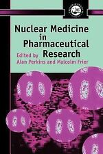 Nuclear Medicine in Pharmaceutical Research (1999, Hardcover)