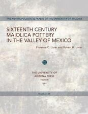 Sixteenth-Century Maiolica Potter in the Valley of Mexico (Anthropolog-ExLibrary