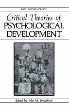 Path in Psychology: Critical Theories of Psychological Development (1987,...