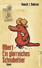 Albert - Ein glorreiches Schnabeltier von Howard L. Anderson (2014, Taschenbuch)
