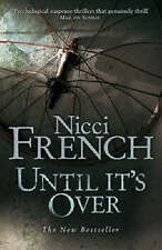Until it's Over by Nicci French Large Paperback * NEW * 20% Bulk Book Discount