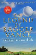 The Legend of Bagger Vance : A Novel of Golf and the Game of Life by Steven...
