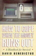 How To Cope When the Money Runs Out. A Handbook for Su