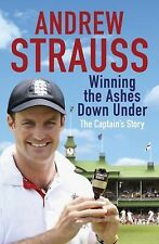 Andrew Strauss: Winning the Ashes Down Under, Andrew Strauss, New Book