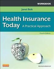 Workbook for Health Insurance Today: A Practical Approach, 4e