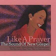 Like A Prayer: The Sound Of New Gospel
