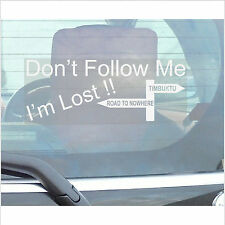 Don't Follow Me I'm Lost Sticker-Car,Van,Truck,Vehicle Adhesive Direction Sign