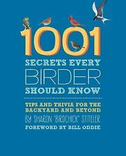1001 Secrets Every Birder Should Know: Tips and Trivia for the Backyar-ExLibrary