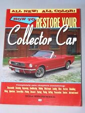 Motorbooks Workshop: How to Restore Your Collector Car by Tom Brownell