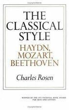 Classical Style : Haydn, Mozart, Beethoven by Charles Rosen (1972, Paperback,...