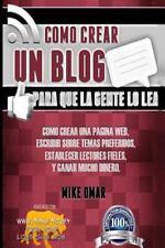 Como Crear un Blog Para que la Gente lo Lea: Cómo crear una página web-ExLibrary