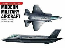 Modern Military Aircraft (Aviation Factfile), Jim Winchester, New Condition